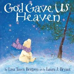 God Gave Us Heaven God Gave Us Heaven by Lisa Tawn/ Bryant, Laura J. (ILT) Bergren,http://www.amazon.com/dp/B00EX403FQ/ref=cm_sw_r_pi_dp_-hUysb0WHFFJDTP9
