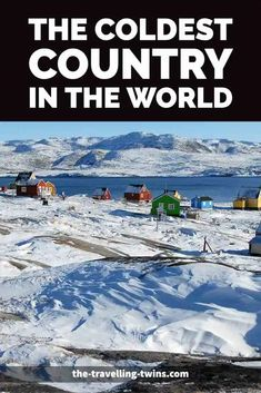 What Are The Coldest Countries in the World ? Canada National Parks, Parks Canada, Largest Countries, Countries Of The World, Winter Temperature, Europe Continent, Travel General, Kazakhstan, Finland