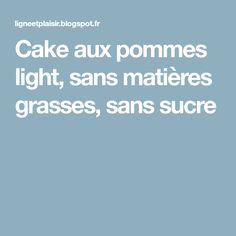 Cake aux pommes light, sans matières grasses, sans sucre