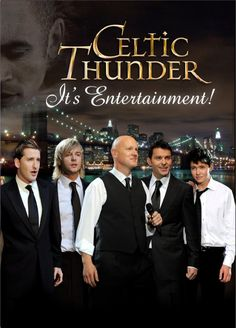 Available in: DVD.The Celtic Thunder production It's Entertainment! debuted on PBS in March Songs performed in the show include: Ryan Kelly, Celtic Music, Celtic Thunder, Film Serie, Beautiful Voice, Greatest Songs, Music Artists, Movie Tv, Entertaining