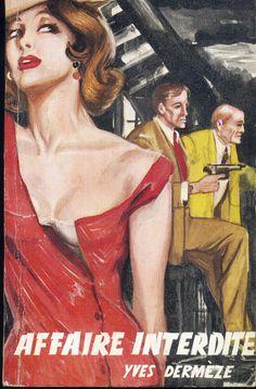Illustrateur inconnu - Affaire Interdite, Yves Dermèze, S.E.G. Espionnage-Service 35, rebrochage sans date (1962-63), broché illustré. Roman populaire Espionnage
