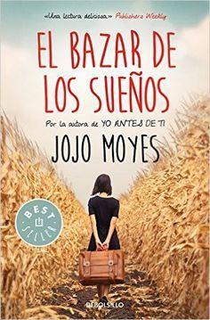 """""""El bazar de los sueños"""" - Jojo Moyes"""