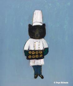 "Pepe Shimada Paitings: ""Baker Bear"" Acrylic on canvas. Animals And Pets, Funny Animals, Cat Art, Artsy, Canvas, Happy, Shopping, Bears, Core"