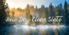 """New Day Clean Slate - Devotional  God's mercy is new every morning and you will know it when you meet with Him each new day.  """"It is of the Lord's mercies that we are not consumed, because his compassions fail not. They are new every morning; great is thy faithfulness.""""  Lamentations 3:22-23 cont reading... http://www.thoughts-about-god.com/blog/2016/11/24/kc_new-day-clean-slate/ #devotional #newday #godsmercy #godslove"""