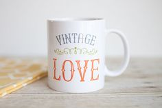 Vintage Love mug – a perfect mug for vintage lovers, buyers, and sellers. ❤ 11 oz white mug  ❤ Dishwasher and microwave safe  ❤ Design is printed on