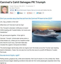 Carnival's PR disaster and lessons learned. http://anniejenningspr.com/jenningswire/specialty/carnivals-cahill-salvages-pr-triumph/