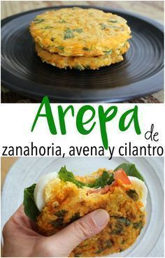Arepa Saludable de Zanahoria, Avena y Cilantro Healthy carrot arepa, oat flakes and chopped coriander. Using grated carrots and oat flakes makes the dough more compact and you use less flour (only 4 tablespoons for arepas). Veggie Recipes, Mexican Food Recipes, Vegetarian Recipes, Healthy Recipes, Dinner Recipes, Healthy Cooking, Healthy Snacks, Healthy Eating, Cooking Recipes