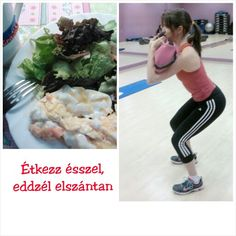 Étkezz ésszel, eddzél keményen