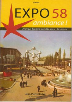 Expo 58 Livre Ambiance!