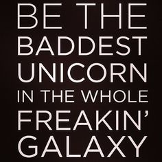 Bohemian Romanticism added a new photo. Boss Quotes, Me Quotes, Motivational Quotes, Funny Quotes, Inspirational Quotes, Lady Quotes, Quotable Quotes, Famous Quotes, I Am A Unicorn