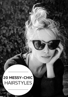 Embrace your messy hair and turn it into a fabulous hairstyle!