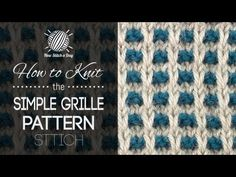 How to Knit the Simple Grille Pattern (NEW) - YouTube