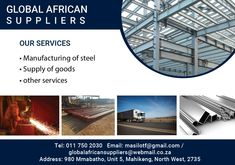 Manufacturing of steel Supply of Goods Other serices  Tel: 0117502030 Email: masiloft@gmail.com Steel Supply, North West, African