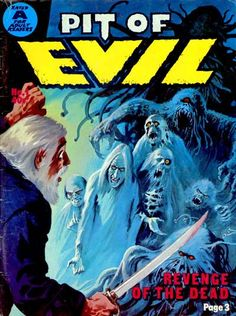 Cover for Pit of Evil (Gredown, 1975 series) Sci Fi Comics, Fantasy Comics, Old Comics, Horror Comics, Pulp Fiction Art, Pulp Art, Dcc Rpg, Horror Themes, Horror Artwork