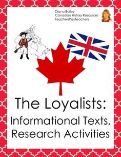"""Canadian History: The Loyalists – Texts and Activities This resource consists of three informational texts and six activities. The first text, """"W. Social Studies Resources, Teaching Social Studies, Teaching History, Reading Resources, My Family History, History Class, How To Get Followers, Canadian History, American Revolution"""