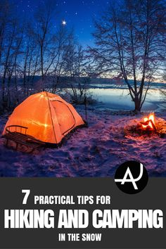 7 Tips for Hiking and Camping in the Snow – Hiking Tips For Beginners – Back. 7 Tips for Hiking and Camping in the Snow – Hiking Tips For Beginners . Snow Camping, Winter Camping, Family Camping, Tent Camping, Camping Gear, Camping Hacks, Outdoor Camping, Outdoor Gear, Glamping
