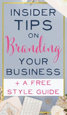 Insider Tips on Branding your Business (With a Free Style Guide!) - Brilliant Business Moms