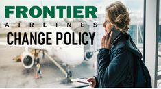 If any passengers interested for change flight on Frontier Airlines so find conditions or change policy for how to change Frontier Airlines flights and Frontier Airlines change flight date, Same-day change policy etc. Airline Flights, Online Support, Change Me, Dating, Quotes