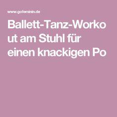 Ballett-Tanz-Workout am Stuhl für einen knackigen Po