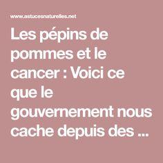 Les pépins de pommes et le cancer : Voici ce que le gouvernement nous cache depuis des années !