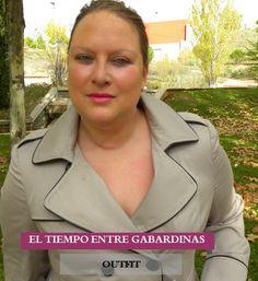 Los looks de mi armario: El tiempo entre Gabardinas · Outfit & Tips
