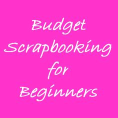 I love scrapbooking and like to encourage people to start scrapbooking. But I am very aware of how much it can cost beginners to get started with scrapbooking. So, if you're interested in putting together your own amazing scrapbook, but you don't have a lot of extra money to put into the hobby, then you …
