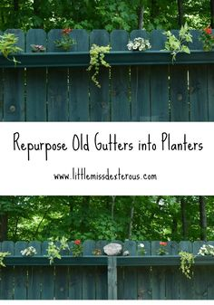 What's better than making your outdoor space beautiful?Making it beautiful for almost no cost! Re-purpose old gutters into planters and beautify your yards!