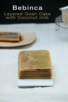 Bebinca is a traditional goan christmas layered Cake with coconut milk and nutmeg.