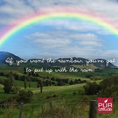 If you want the rainbow, you've got to put up with the storm. #PURattitude #justaskdavid #DavidPollock #truebeautyexpert #motivational #rainbow #storm #quotestoliveby #quotes #empowering #encouragement