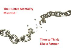 Link builders need to become more like farmers than hunters.