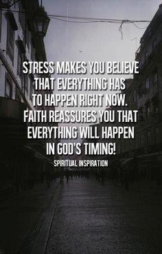 have faith in God's time