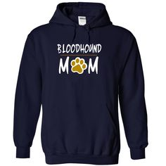 BLOODHOUND mom love dog T-Shirts, Hoodies. BUY IT NOW ==► Funny Tee Shirts