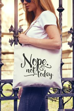 Nope. Not Today. ❤️❤️❤️ You cant always say it but you can wear it! This funny tote bag is perfect for Monday (or any other day) with its pretty little sarcastic saying. ❤️❤️❤️ Measurements: 15 wide X 14.5 high X 3 deep 10 ounce Cotton Tote 22 natural or black contrast handles Gusseted Bottom for easy loading ❤️❤️❤️ The design is applied using a professional heat press and pro-grade heat transfer vinyl.