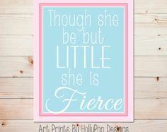 Nursery Wall Art Baby Girl Nursery Wall Decor Though She be But Little She is Fierce Pink Blue Nursery Art Shakespeare quote Nursery Quote