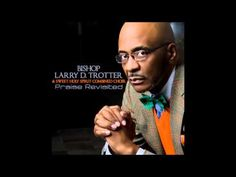 Walking With Faith In God Bishop Larry D. Trotter & The Sweet Holy Spirit Combined Choir - I Know . Choir Songs, Music Songs, Praise Songs, Praise And Worship, Chor, Gospel Music, Christian Music, Faith In God, Holy Spirit