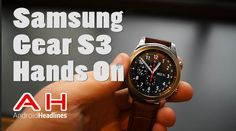 Samsung Gear S3 Hands On