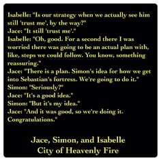 Jace Lightwood, Simon Lewis, and Isabelle Lightwood (City of Heavenly Fire by Cassandra Clare ~ The Mortal Instruments book 6) Quote