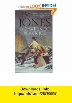 Cavern of Black Ice (Sword of Shadows 1) (9781857237436) J V Jones , ISBN-10: 1857237439  , ISBN-13: 978-1857237436 ,  , tutorials , pdf , ebook , torrent , downloads , rapidshare , filesonic , hotfile , megaupload , fileserve