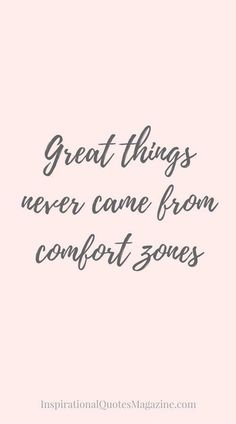 #morningthoughts #quote Great things never came from comfort zones