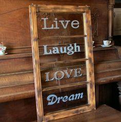 Window, Live Laugh Love Dream