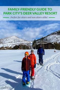 A family-friendly winter travel guide to Park City's Deer Valley Resort. I'll tell you where to stay what to do and where to eat. Perfect for skiers and non-skiers alike! Deer Valley Resort, Skiers, Family Getaways, Adult Fun, Winter Travel, Wanderlust Travel, Park City, Friends Family, Travel Guides