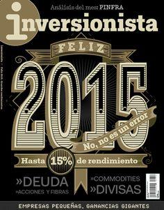 InversionistaJanuary 2014 Art Director:Vanessa Patiño Photo Editor:Guillermo Prestegui Illustrator: Alejandro Monfort