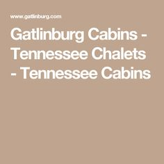 1000 Ideas About Tennessee Cabins On Pinterest Pigeon