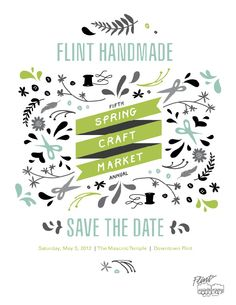 Save the date for Flint Handmade~Saturday, May 5, 2012
