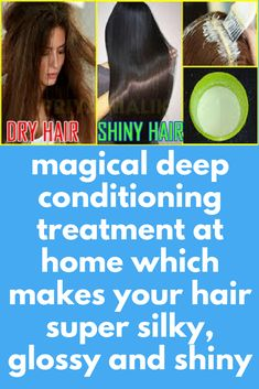 Get super silky and glossy hair in just 1 day - guaranteed result magical deep conditioning tre Glossy Hair, Shiny Hair, Hair Conditioning Treatment, Deep Conditioner, 1 Day, Dry Hair, How To Apply, How To Make, Healthy Hair