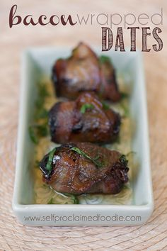 Bacon Wrapped Dates | Self Proclaimed Foodie - a two bite appetizer that will knock your socks off