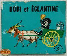 Livre Collection ... BOBI et EGLANTINE (1966)
