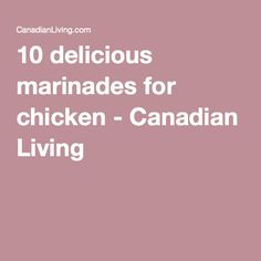 10 delicious marinades for chicken - Canadian Living Chicken Marinades, Salad Dressing, Bbq, Good Food, Recipes, Barbecue, Barrel Smoker, Recipies, Salad Dressings