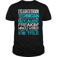Awesome Tee For Eyelash Extension Technician T-Shirts, Hoodies (22.99$ ==► Shopping Now!)