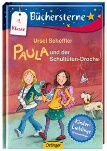 Paula und der Schultüten-Drache. Von Ursel Scheffler. Ab 6 Jahren.